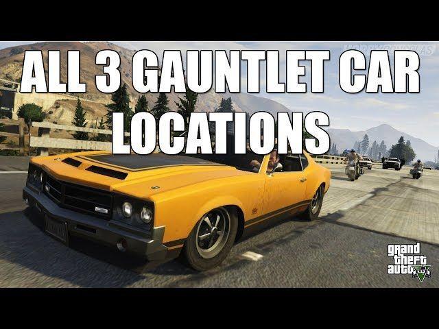 3 Guntlet Cars atrašanās vietas GTA 5 Heist iestatījumos